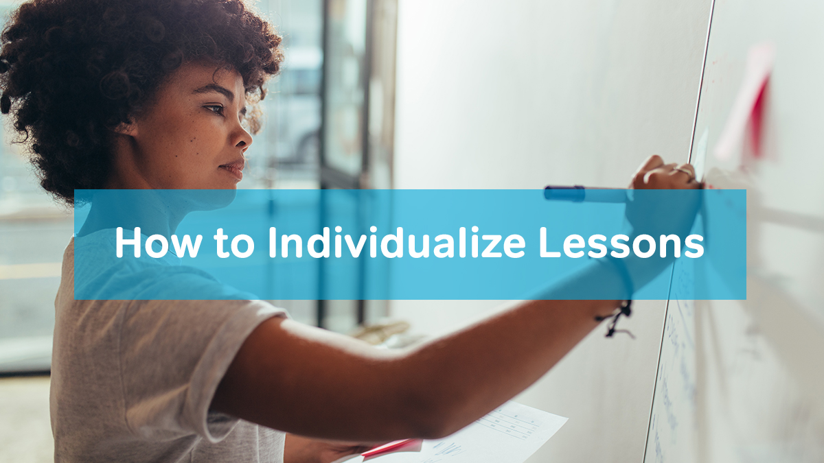 individualize lessons
