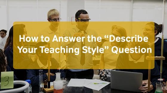 describe your teaching