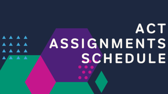act assignments schedule