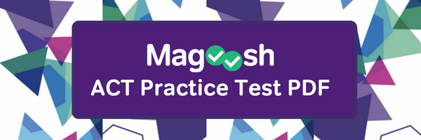 Magoosh ACT Practice Test